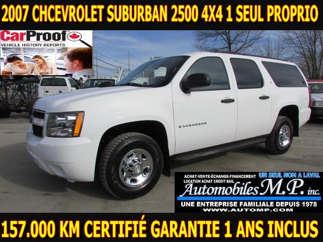 Chevrolet Suburban 2007 2500 4X4 157.000 KM GARANTIE 1 ANS  INCLUS #8799