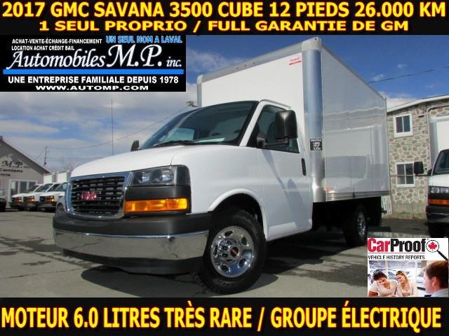 GMC Savana 3500 Cube 12 Pieds 2017 26.000 KM MOTEUR 6.0 LITRES GROUPE ÉLECTRIQUE #6276