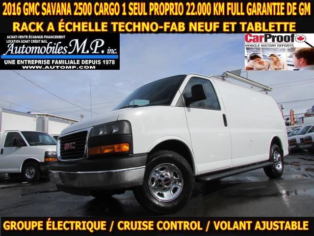 GMC Savana 2500 2016 CARGO 22.000 KM RACK A ECHELLE NEUF ET TABLETTE #8894