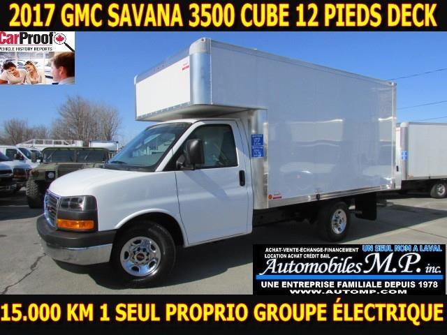 GMC Savana 3500 Cube 12 Pieds 2017 DECK 15.000 KM GROUPE ÉLECTRIQUE #0639