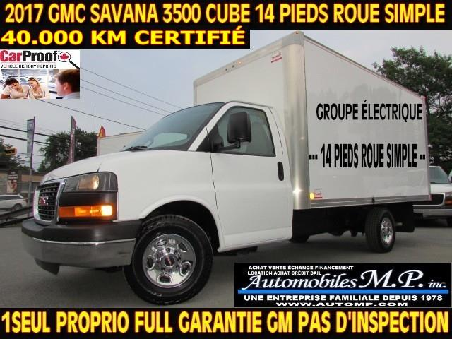 GMC Savana 3500 2017 CUBE 14 PIEDS ROUE SIMPLE 40.000 KM #6397