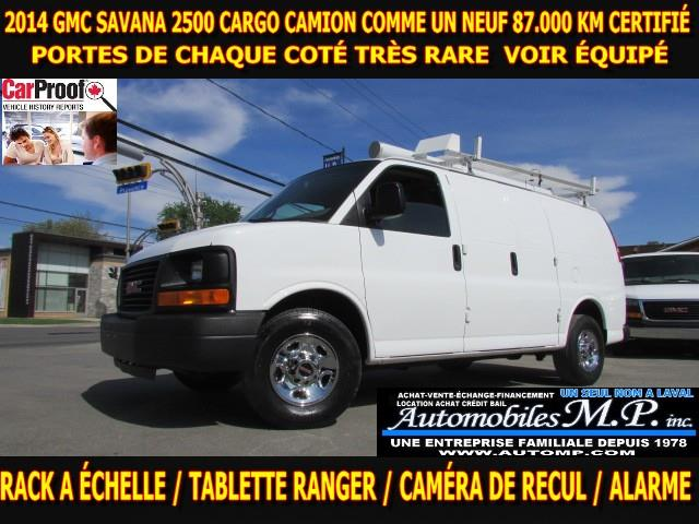 GMC Savana 2500 2014 CARGO PORTE DE CHAQUE COTÉ VOIR ÉQUIPEMENT #7568