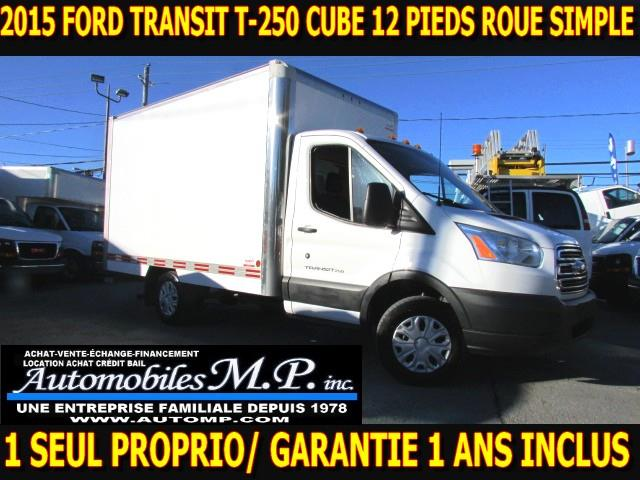 Ford Transit 2015 T-250 CUBE 12 PIEDS 1 SEUL PROPRIO #7040
