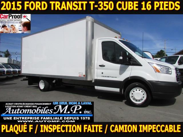 Ford Transit 2015 T-350 CUBE 16 PIEDS  #5367