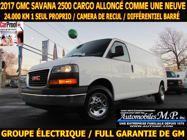 GMC Savana 2500 2017 ALLONGÉ CARGO 24.000 KM GROUPE ÉLECTRIQUE CAMERA #6001
