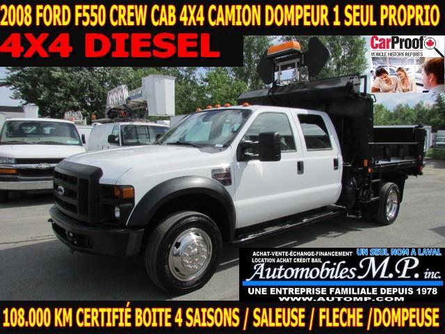 Ford F-550 2008 4X4 DOMPEUR 1 SEUL PROPRIO BOITE 4 SAISON  #7193