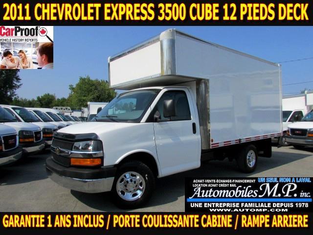 Chevrolet Express 3500 2011 CUBE 12 PIEDS DECK GARANTIE 1 ANS INCLUS #1763