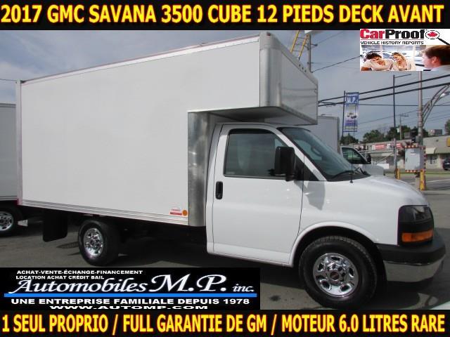 GMC Savana 3500 Cube 12 Pieds 2017 DECK AVANT MOTEUR 6.0 LITRES IMPECCABLE #0715