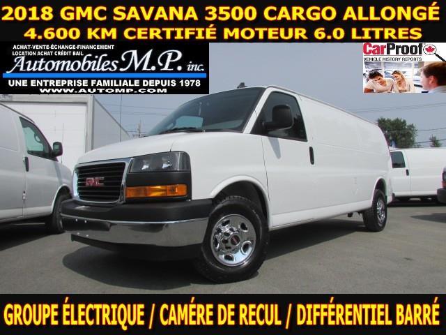 GMC Savana 3500 2018 4.600 KM CARGO ALLONGÉ FULL GARANTIE GM #8014
