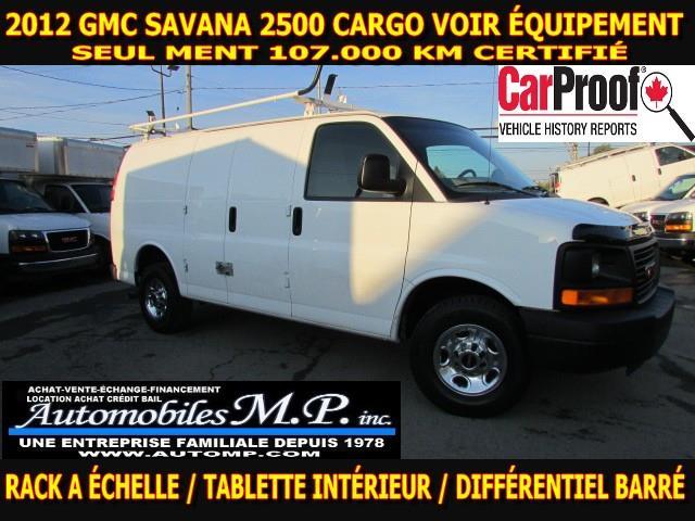 GMC Savana 2500 2012 CARGO 107.000 KM VOIR ÉQUIPEMENT #2364