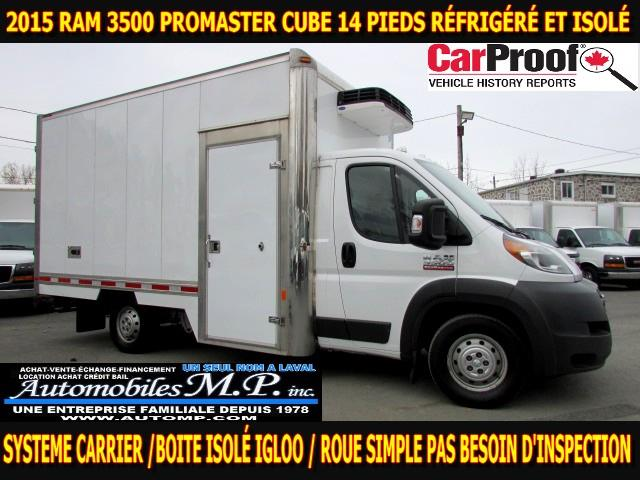 2015 Dodge Ram 3500 PROMASTER CUBE 14 PIEDS ROUE SIMPLE REFRIGERE  #1626