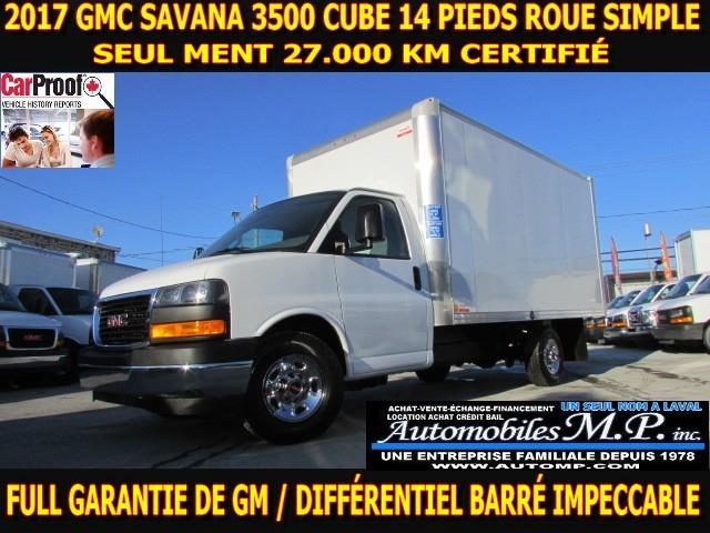 GMC Savana 3500 2017 CUBE 14 PIEDS ROUE SIMPLE 27.000 KM #3508