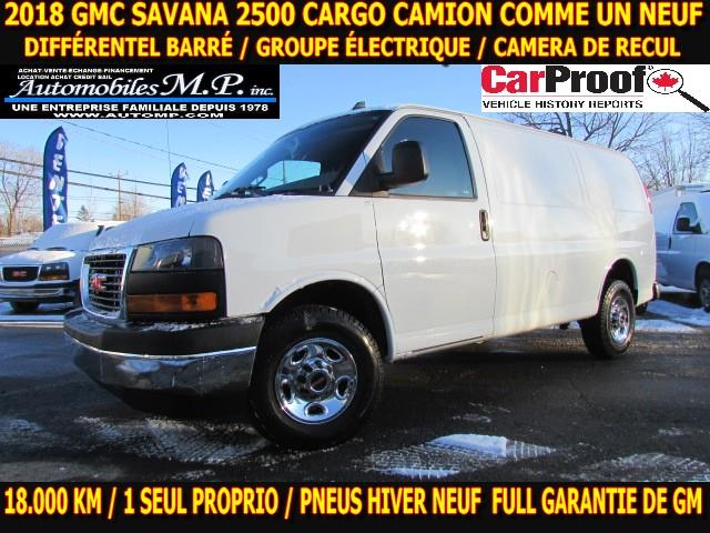 GMC Savana 2500 2018 CARGO  COMME UNE NEUVE  #412