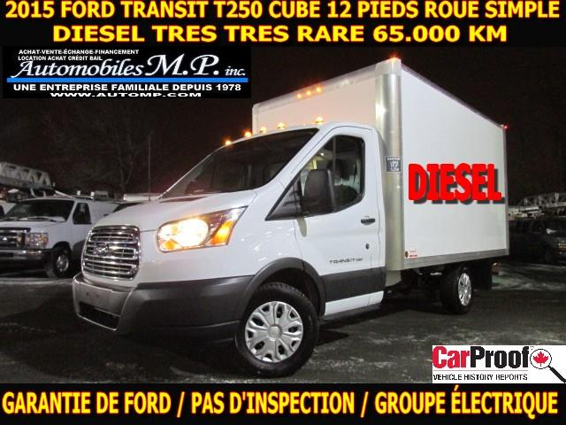 Ford Transit 2015 T-250 DIESEL CUBE 12 PIEDS ROUE SIMPLE 65.000 KM #5457