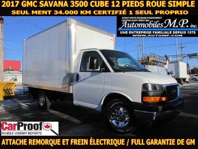 GMC Savana 3500 Cube 12 Pieds 2017 34.000 KM ATTACHE REMORQUE COMME UN NEUF #3639