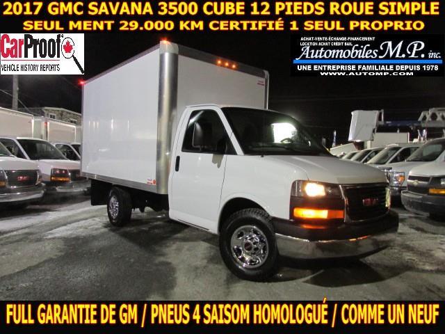 GMC Savana 3500 Cube 12 Pieds 2017 29.000 KM CERTIFIÉ FULL GARANTIE DE GM  #5890