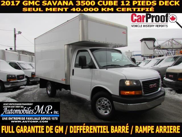 GMC Savana 3500 Cube 12 Pieds 2017 DECK AVANT 40.000 KM CERTIFIÉ #6728