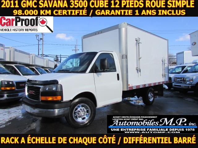 GMC Savana 3500 Cube 12 Pieds 2011 98.000 KM CERTIFIÉ 2 RACK A ÉCHELLE #9390