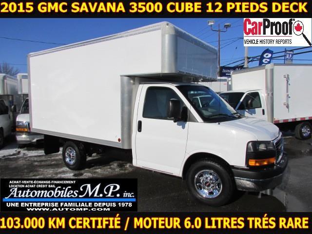 GMC Savana 3500 Cube 12 Pieds 2015 DECK AVANT MOTEUR 6.0 LITRES GARANTIE DE GM  #2162