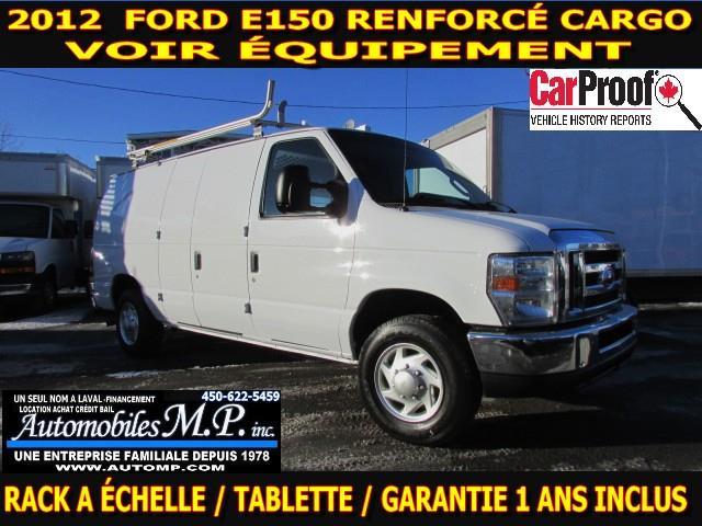Ford E-150 2012 RENFORCÉ CARGO VOIR ÉQUIPEMENT  #3575