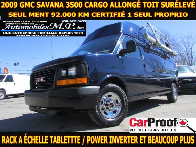 2009 GMC Savana 3500 CARGO ALLONGÉ TOIT SURÉLEVÉ 92.000 KM IMPECCABLE #3742