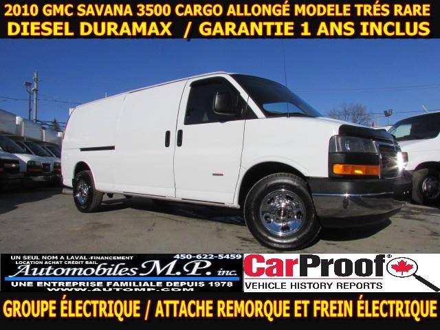 GMC Savana 3500 2010 CARGO ALLONGÉ DIESEL DURAMAX IMPECCABLE #1828