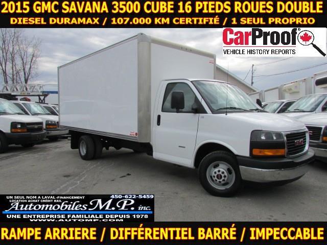 GMC Savana 3500 Cube 16 Pieds 2015