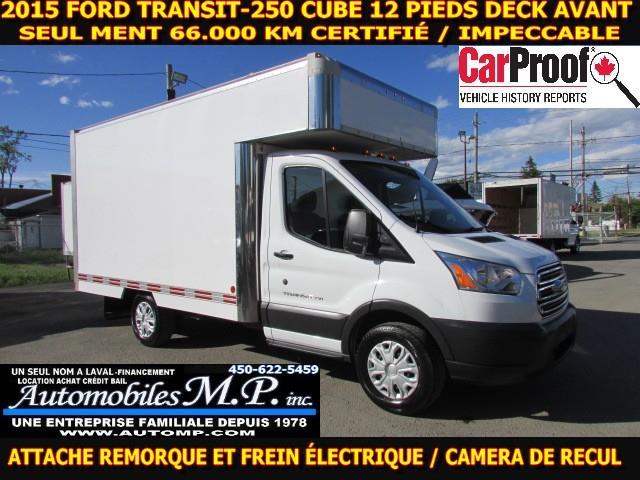Ford Transit 2015 T-250 CUBE 12 PIEDS DECK 66.000 KM TOUTES ÉQUIPÉ #43269