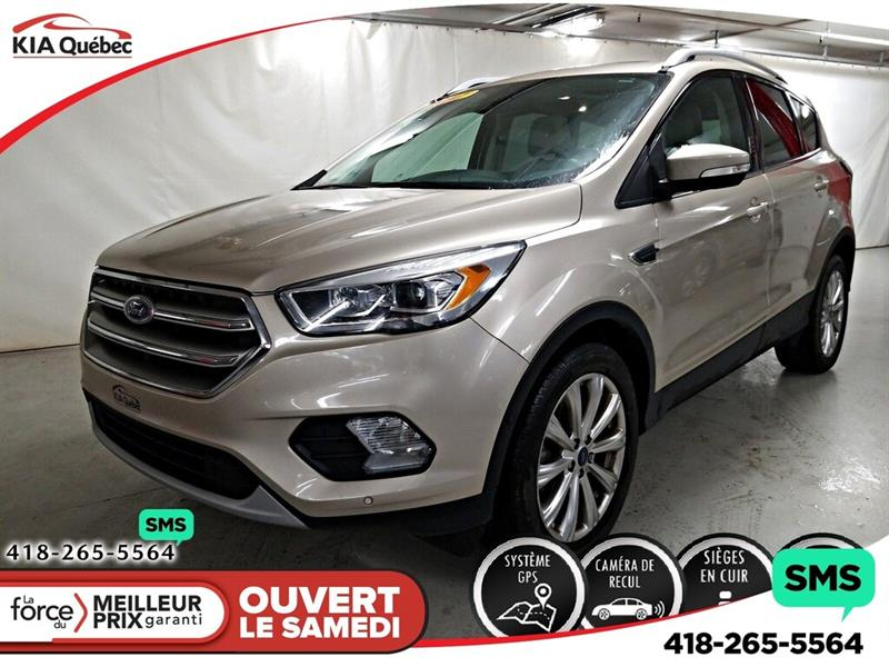 Ford Escape 2017 TITANIUM* AWD* GPS* TOIT PANO* CUIR* CAMERA* #QU10850