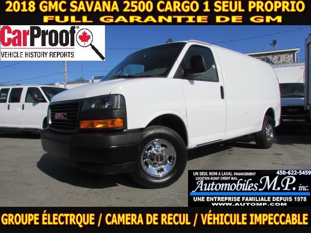 GMC Savana 2500 2018 CARGO 1 SEUL PROPRIO IMPECCABLE FULL GARANTIE  #10620