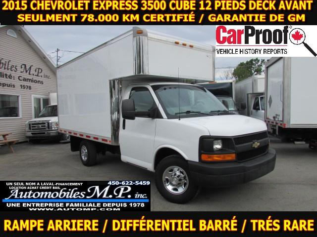 2015 Chevrolet Express 3500 CUBE 12 PIEDS DECK 78.000 KM  #3356