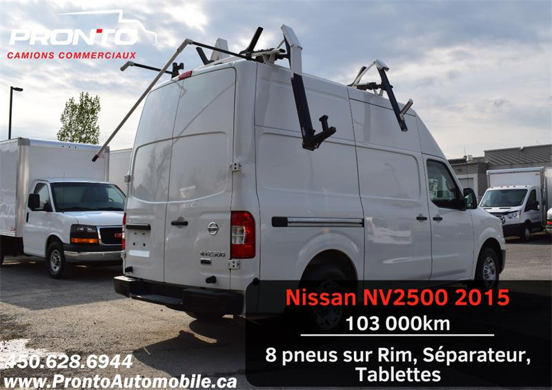Nissan NV2500 2015 V6 ** High Roof ** 4.0L ** 8 PNEUS SUR RIMS ** #1868