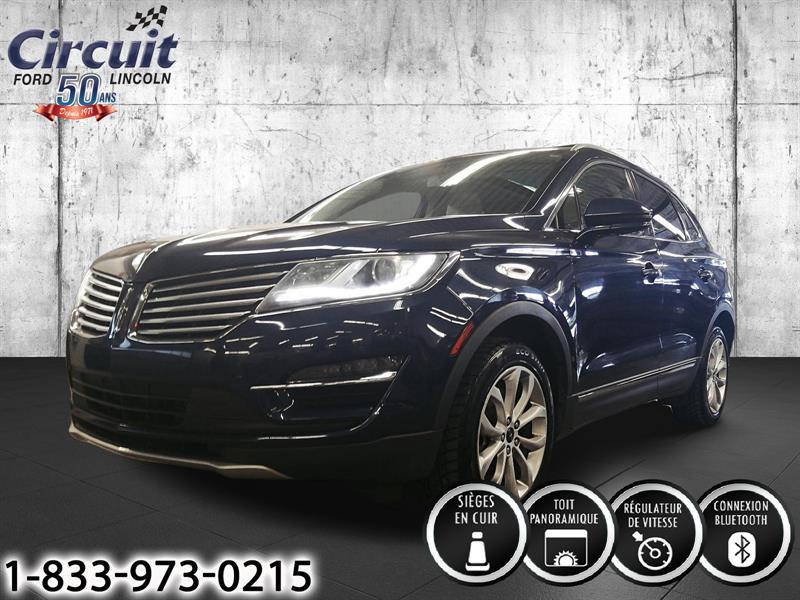 Lincoln MKC 2015 Select AWD ** CUIR + TOIT PANO