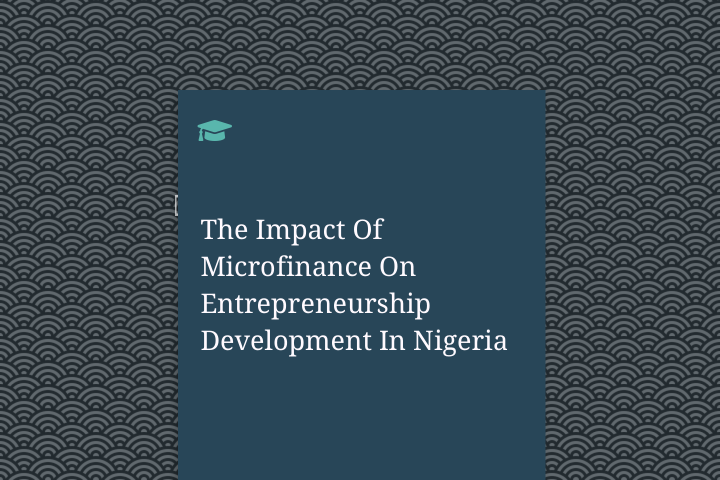 The Impact Of Microfinance On Entrepreneurship Development In Nigeria