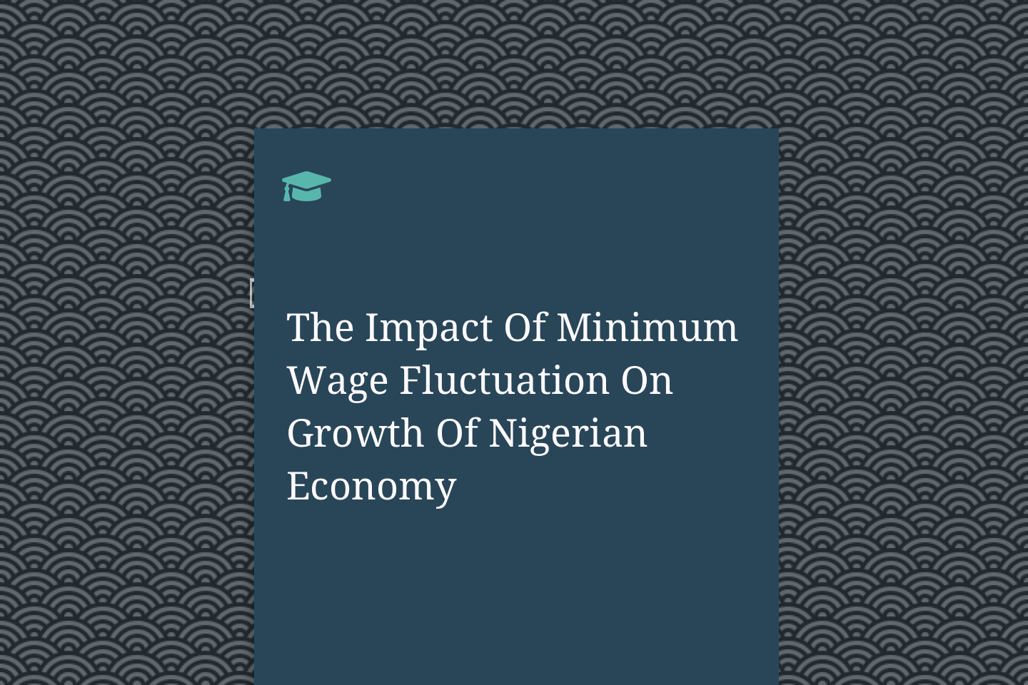 The Impact Of Minimum Wage Fluctuation On Growth Of Nigerian Economy
