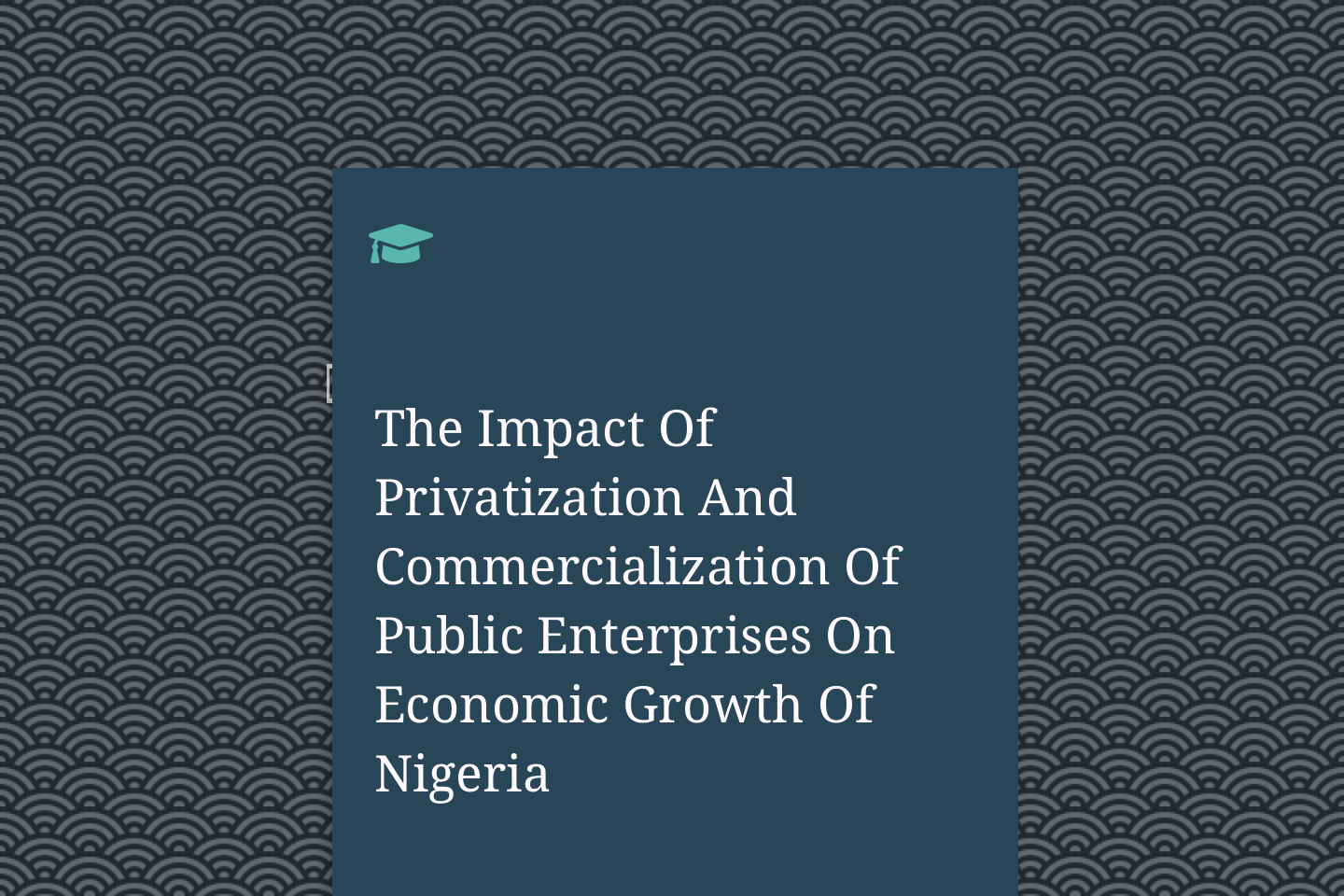 The Impact Of Privatization And Commercialization Of Public Enterprises On Economic Growth Of Nigeria