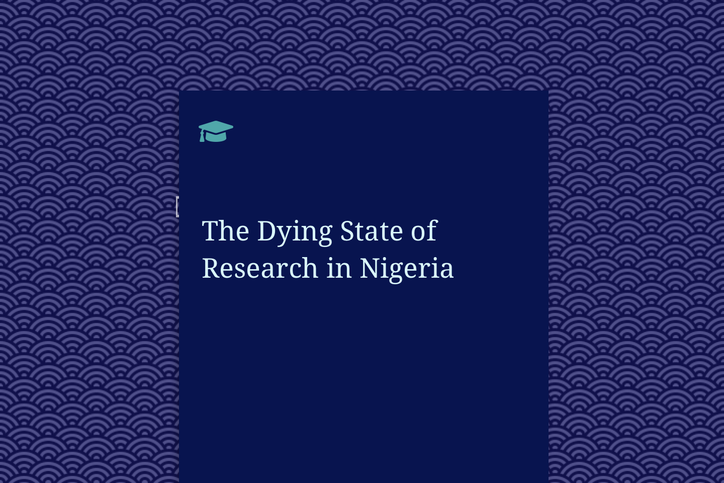 The Dying State of Research in Nigeria