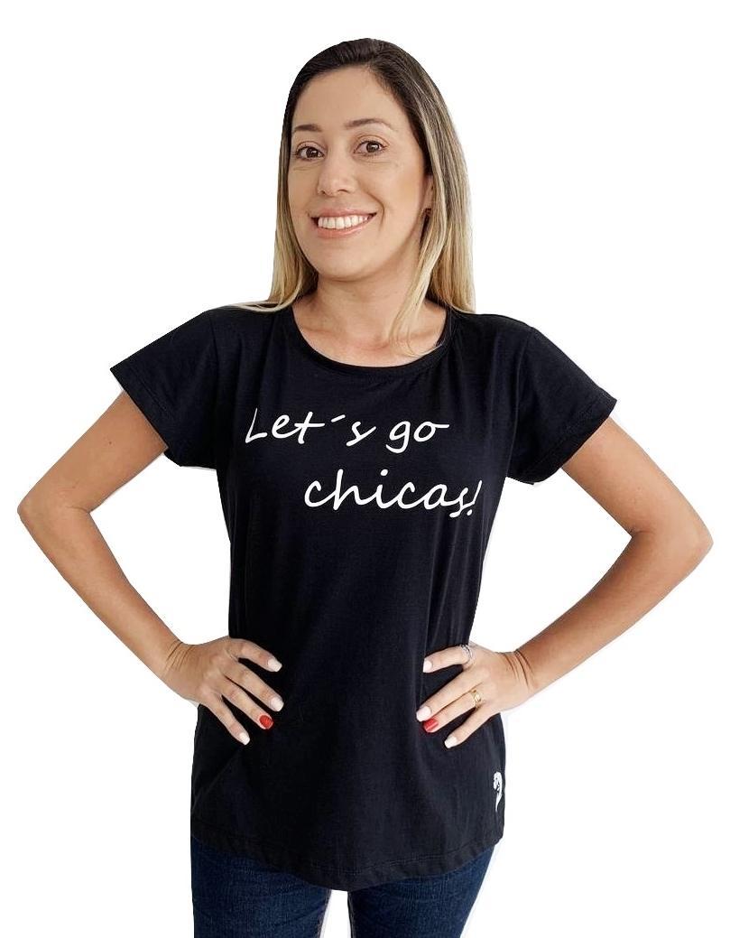 T-SHIRT LETS GO CHICAS PRETA