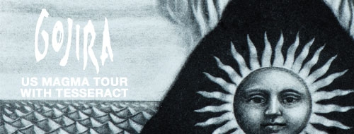 Gojira - US Magma Tour with Tesseract