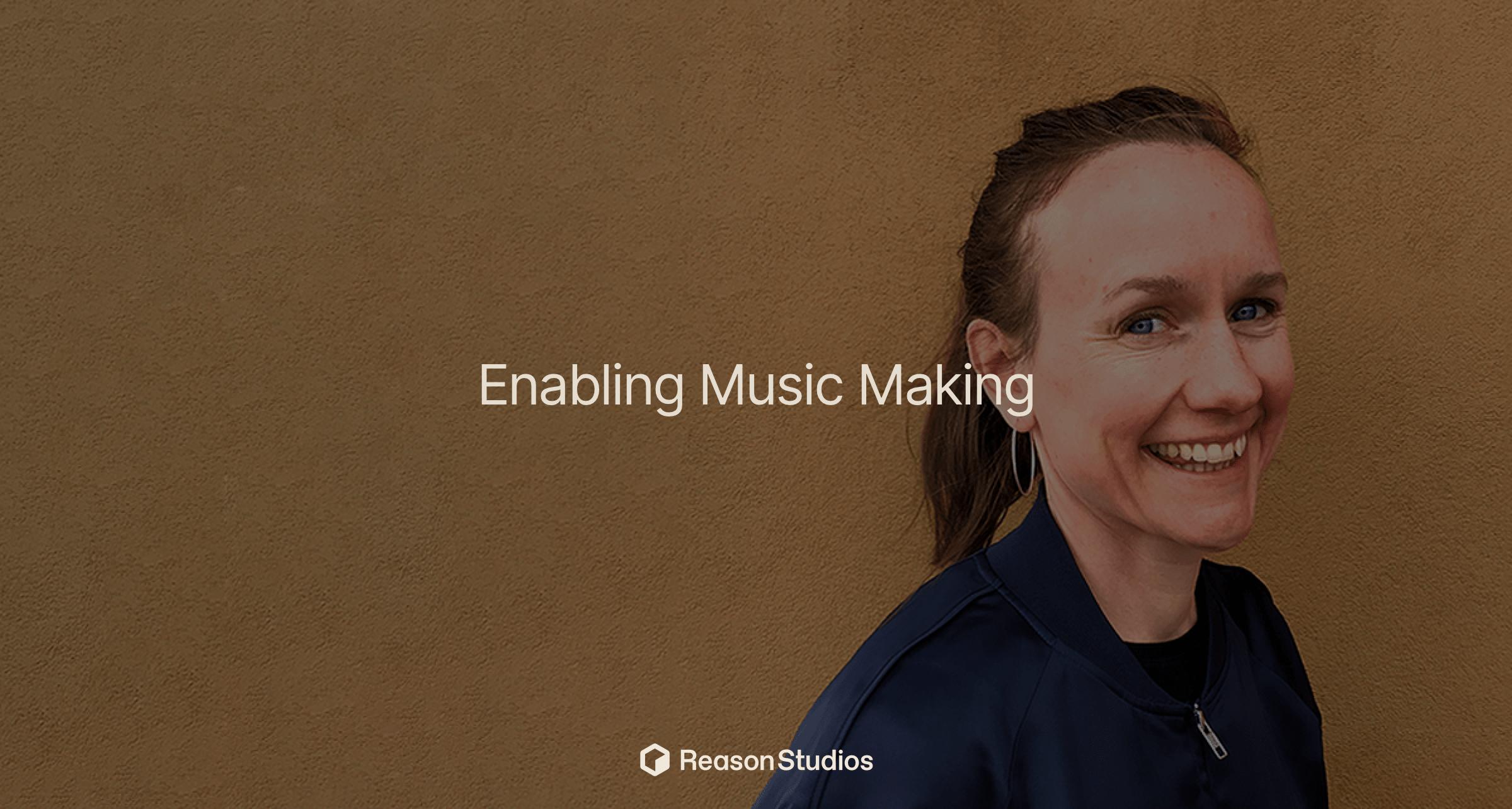 Enabling Music Making