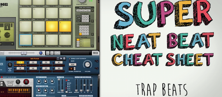 Trap Drum Basics: Super Neat Beat Cheat Sheet