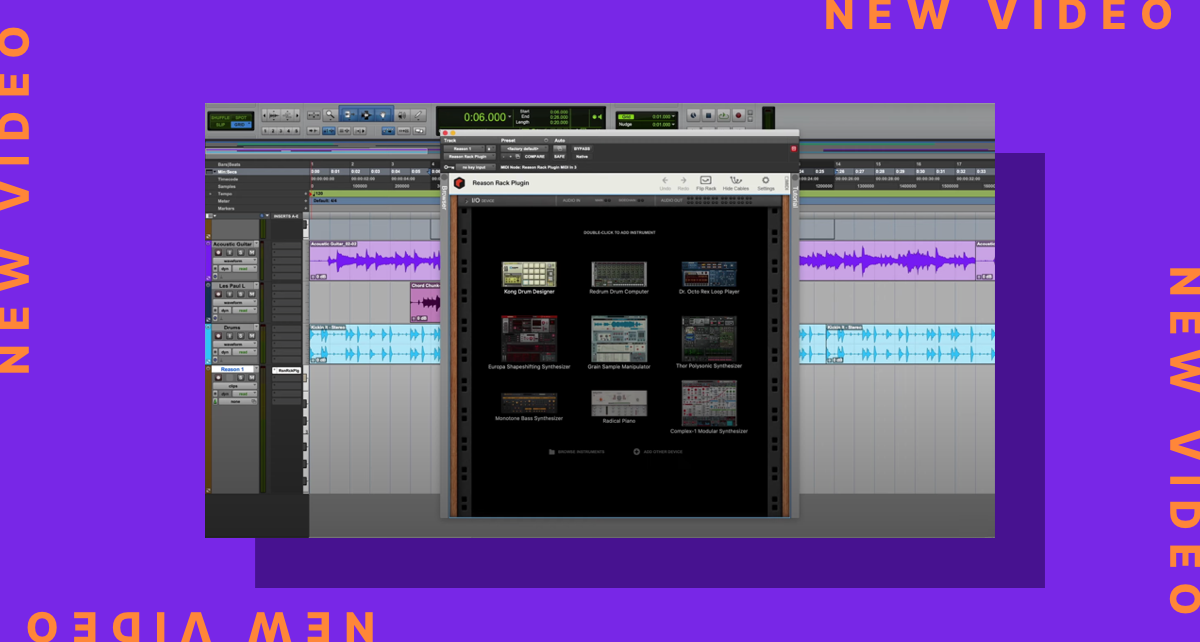 How to get up and running with Reason in Pro Tools