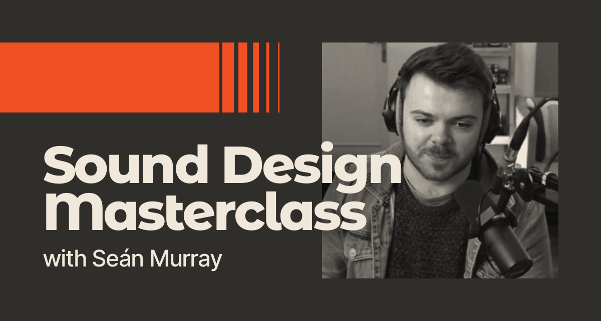 Friktion Sound Design Masterclass with Seán Murray