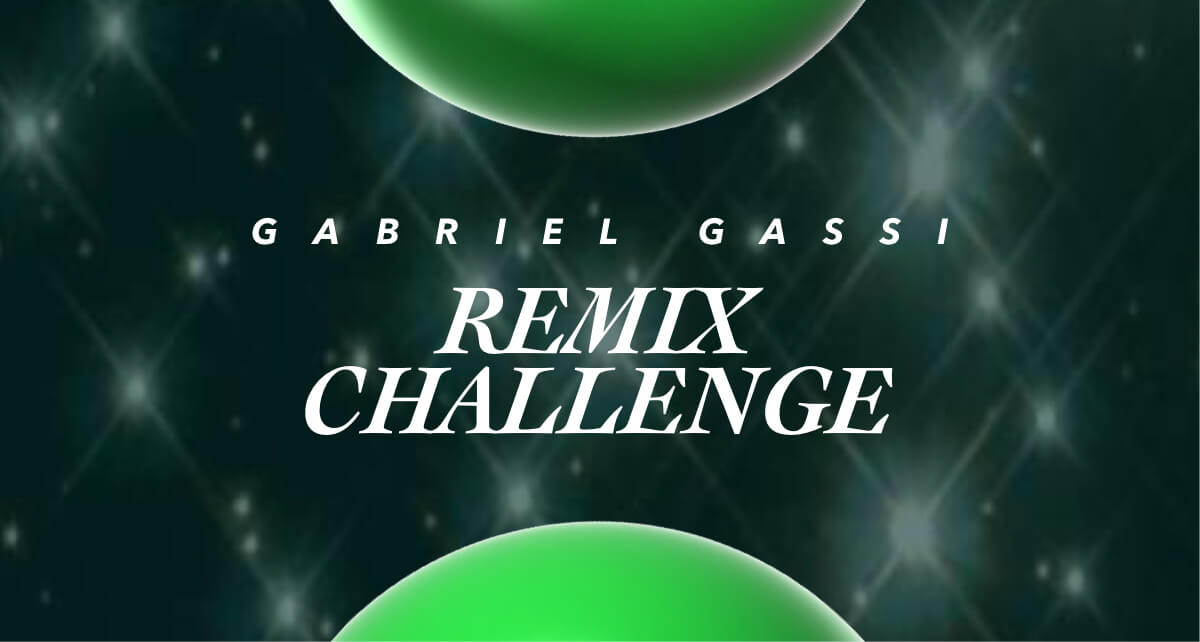 Join the Gabriel Gassi Remix Challenge