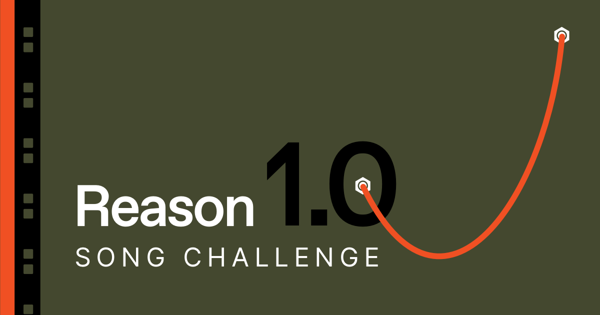 Reason 1.0 Song Challenge