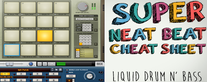 Liquid Drum n' Bass: Super Neat Beat Cheat Sheet