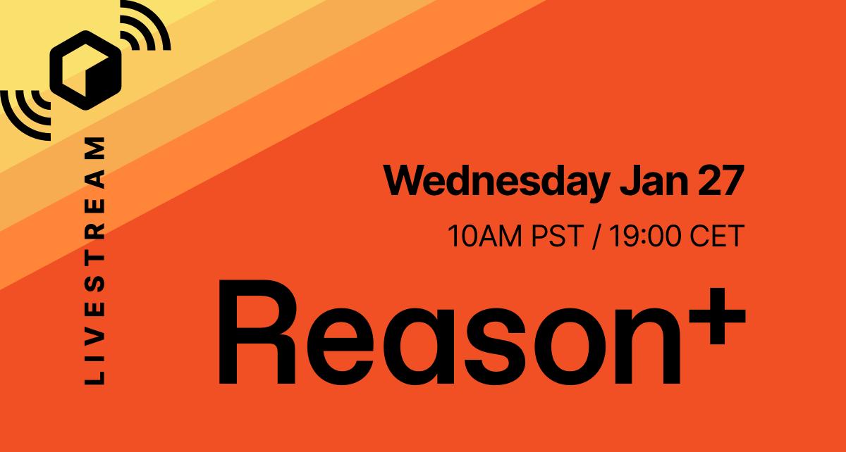 Reason Livestream