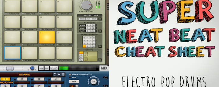 Electro Pop Drums: Super Neat Beat Cheat Sheet