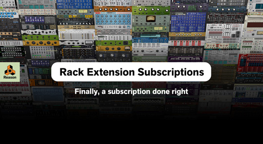 Propellerhead Offers New Rack Extension Plugin Subscriptions for Reason
