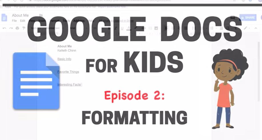 Google Docs for Kids - formatting